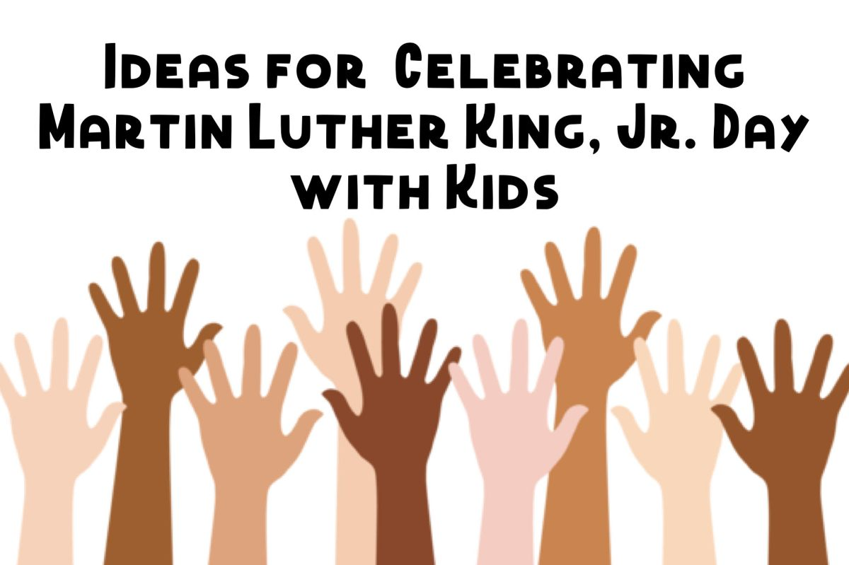 Celebrating Martin Luther King, Jr Day with Kids