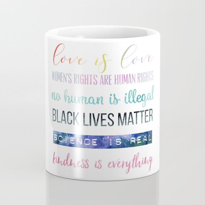 Feminist Coffee Mug, Black Lives Matter Coffee Mug, Science is Real Coffee Mug.jpg