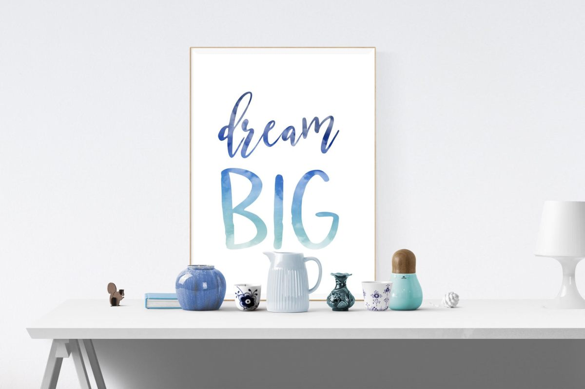 dream big, blue watercolor