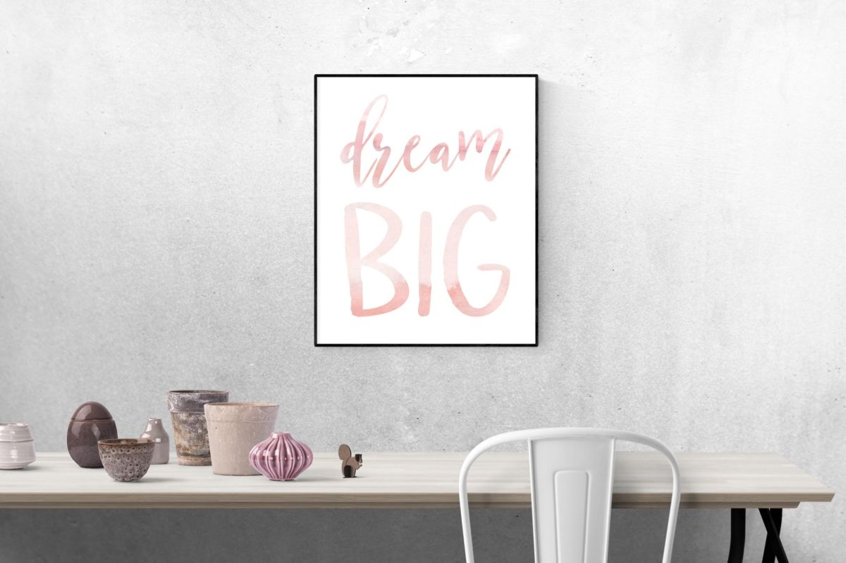Dream Big in pink watercolor