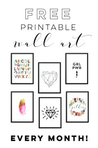 sign up to receive free printable home decor and wall art every month!